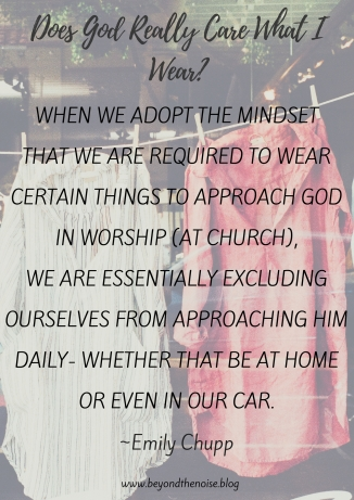 Does God Really Care What I Wear_ Pinterest Quote