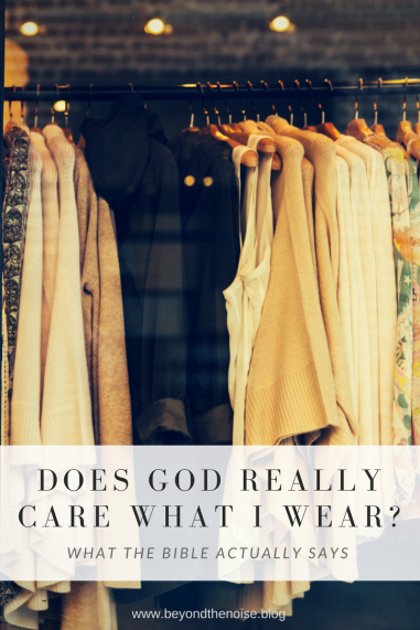 Does God Really Care What I Wear_ Pinterest