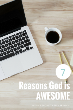 7 Reasons God Is AWESOME Pin(1)