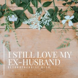 I Still Love My Ex-Husband- IG